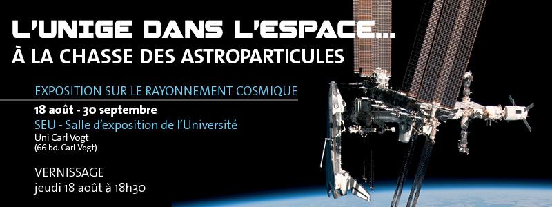L'UNIGE dans l'espace... A la chasse des astroparticules