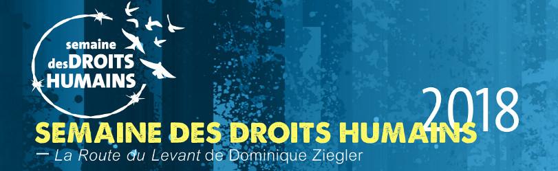 La Route du Levant, de Dominique Ziegler (Semaine des droits humains 2018)