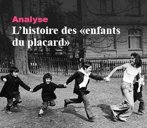 Analyse - L'histoire des «enfants du placard»